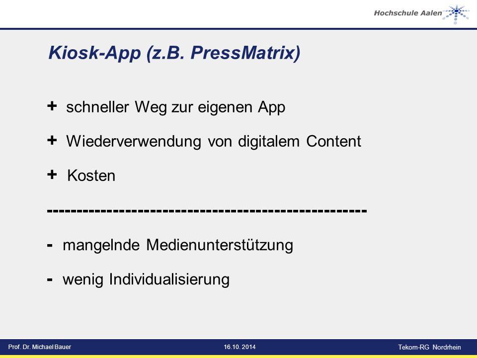 Prof. Dr. Michael Bauer16.10. 2014 Tekom-RG Nordrhein Kiosk-App (z.B.