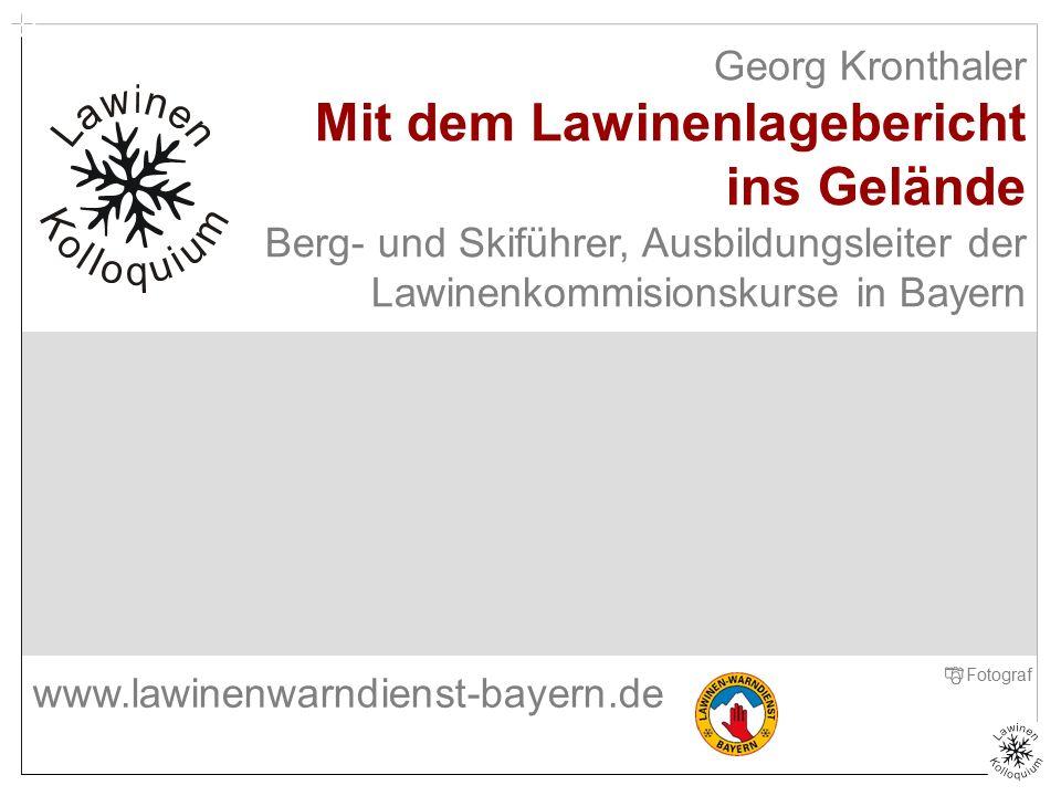 Georg Kronthaler Mit dem Lawinenlagebericht ins Gelände Berg- und Skiführer, Ausbildungsleiter der Lawinenkommisionskurse in Bayern Titelfolie Zenke F