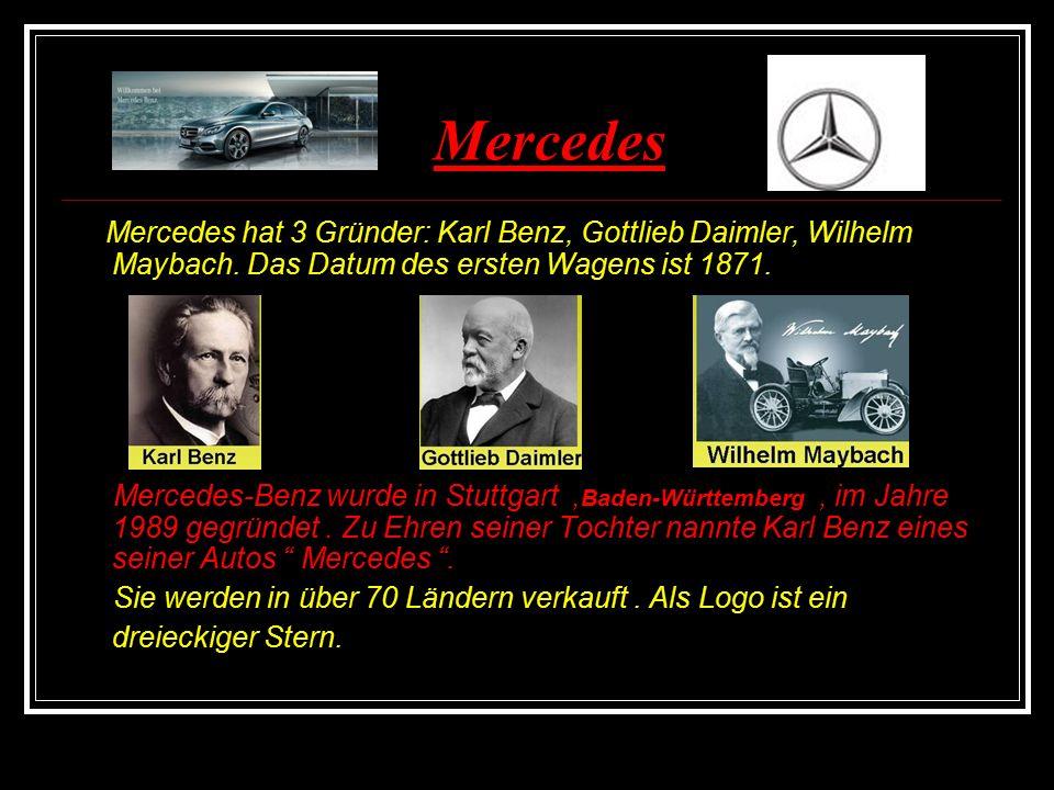 BMW ( Bayerische Motorenwerke) Dieses Auto wird in Bayern, in der Stadt München hergestellt.