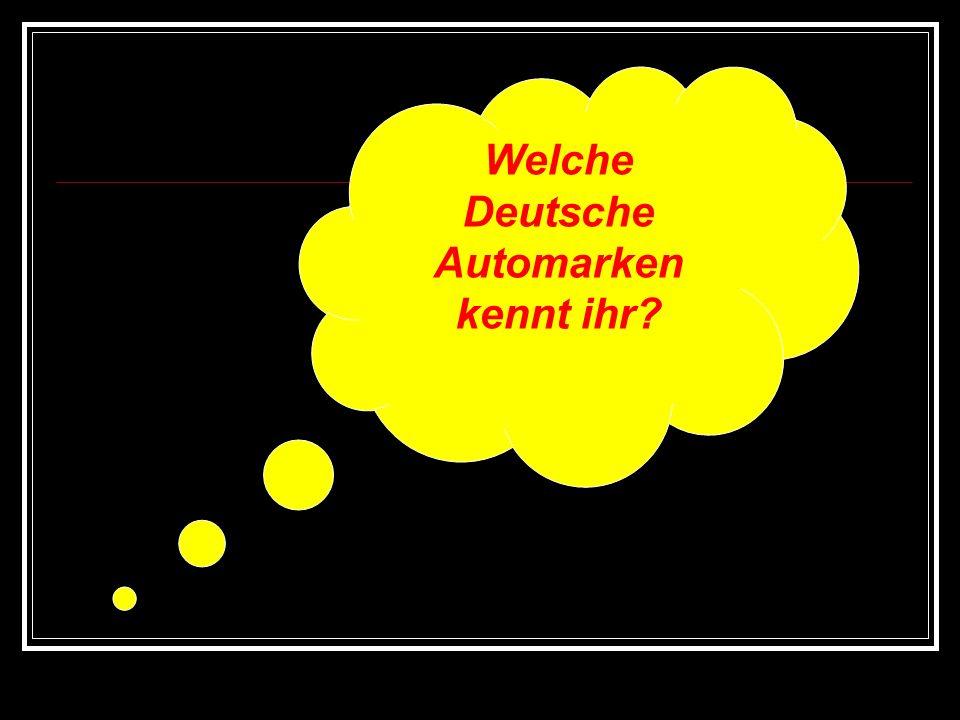 Deutsche Autos Wie nennt ihr den Text?