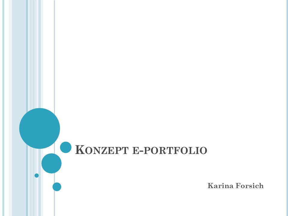 K ONZEPT E - PORTFOLIO Karina Forsich