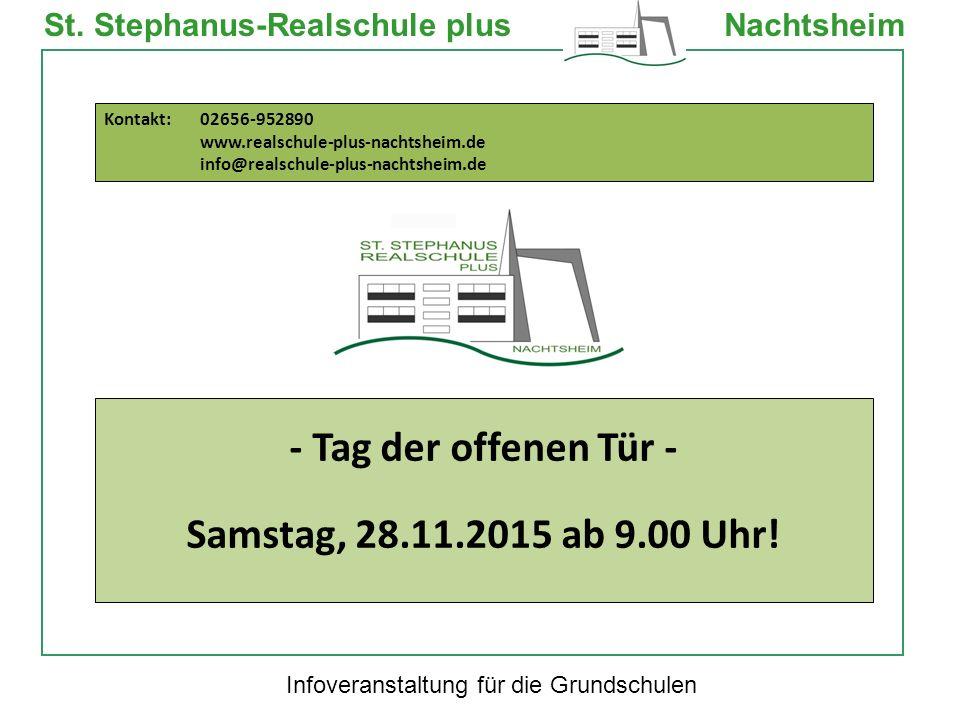 Infoveranstaltung für die Grundschulen St. Stephanus-Realschule plusNachtsheim - Tag der offenen Tür - Samstag, 28.11.2015 ab 9.00 Uhr! Kontakt: 02656