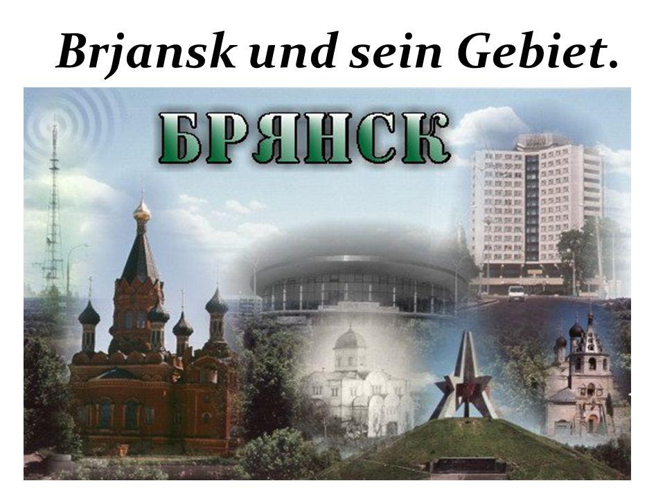 Brjansk und sein Gebiet.