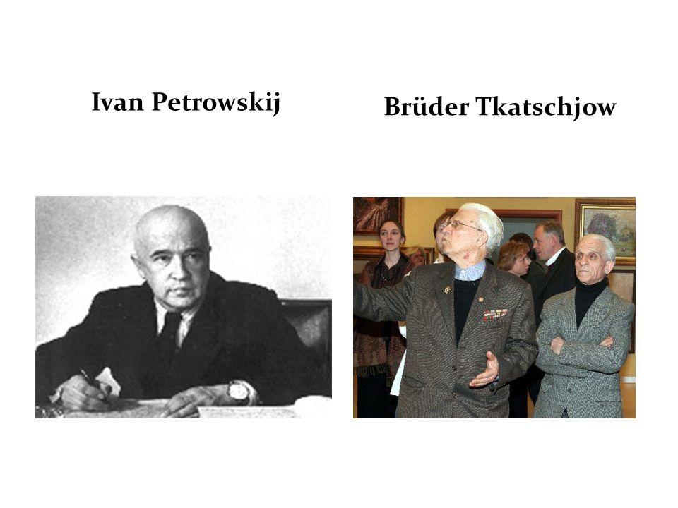Ivan Petrowskij Brüder Tkatschjow