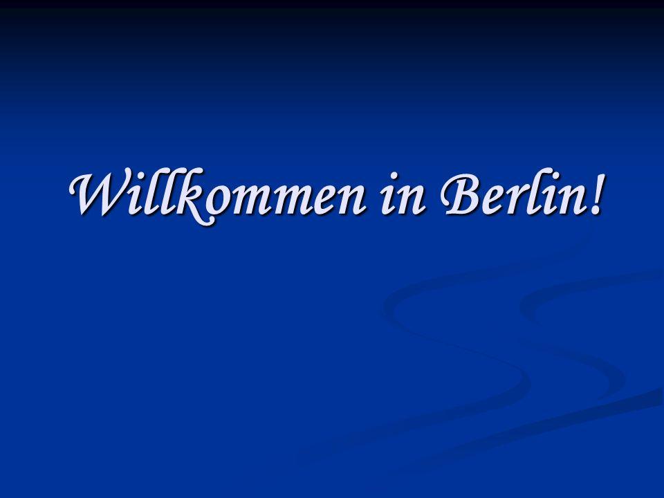 Guten Tag, liebe Freunde.Wir begrüßen Sie im Zentrum Berlins.