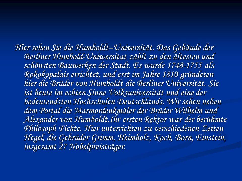 Hier sehen Sie die Humboldt–Universität.