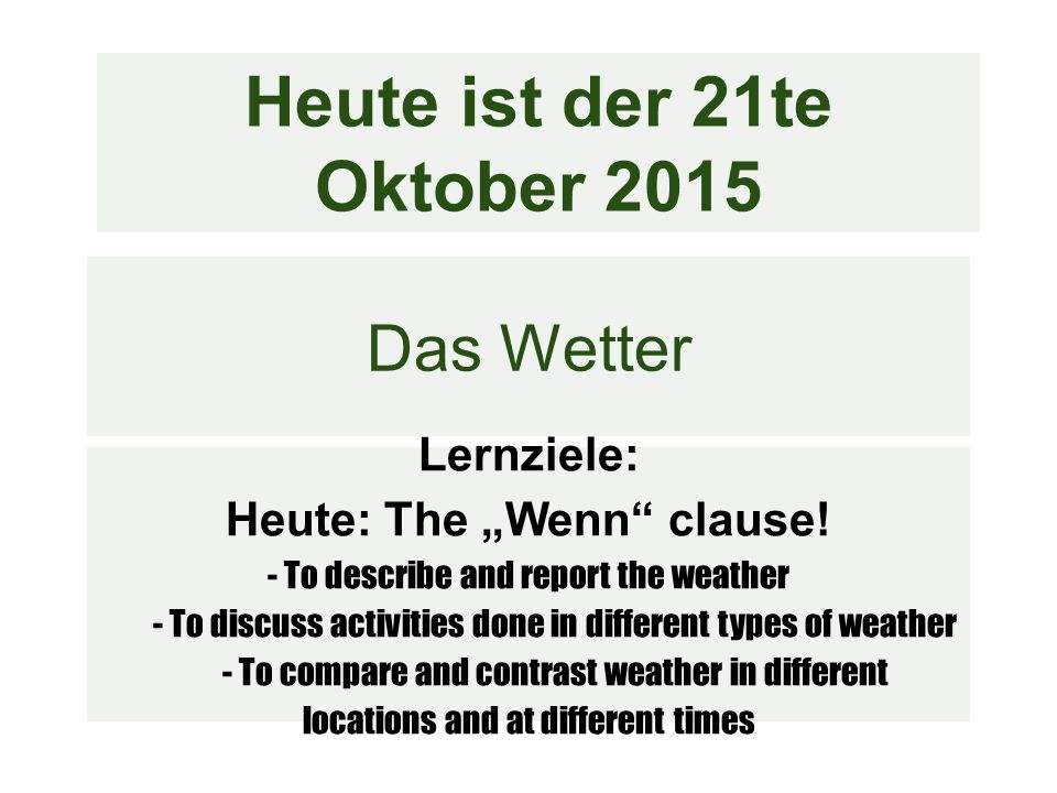 Wenn LZ: say what you do during different types of weather AP S. 10