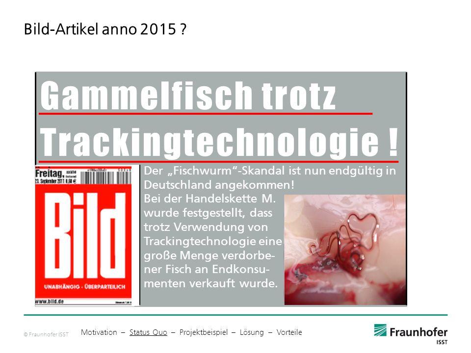 © Fraunhofer ISST Bild-Artikel anno 2015 .Gammelfisch trotz Trackingtechnologie .