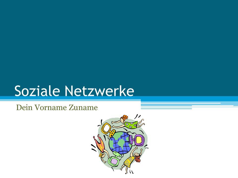 Definition Soziale Netzwerke im Internet sind Netzgemeinschaften bzw.