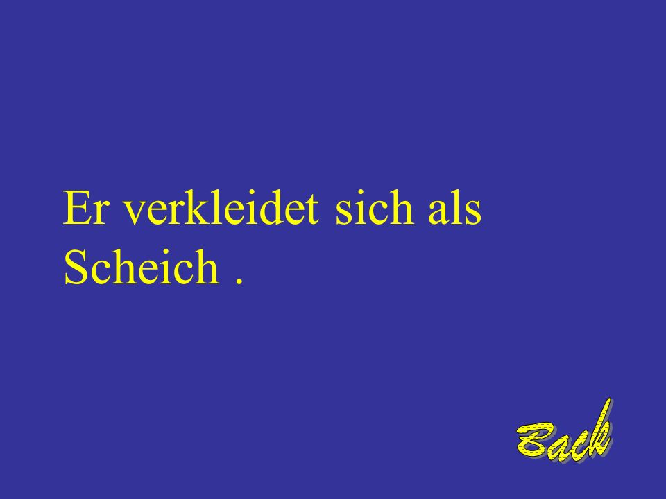 Wie verkleidet sich Alfred? Translate the following word: