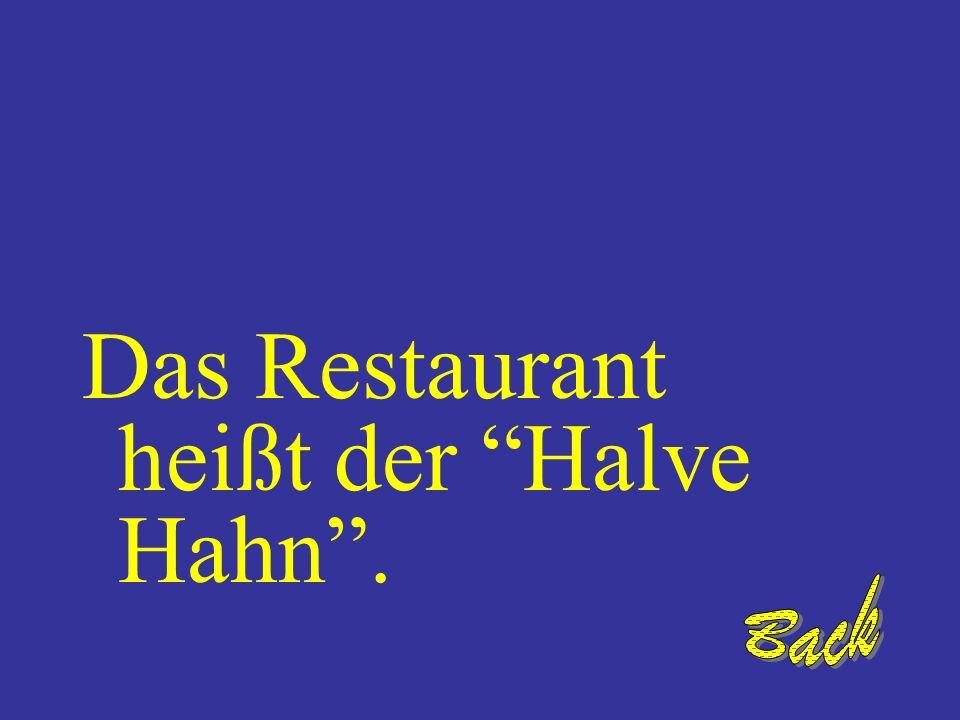 Wie heißt das Restaurant