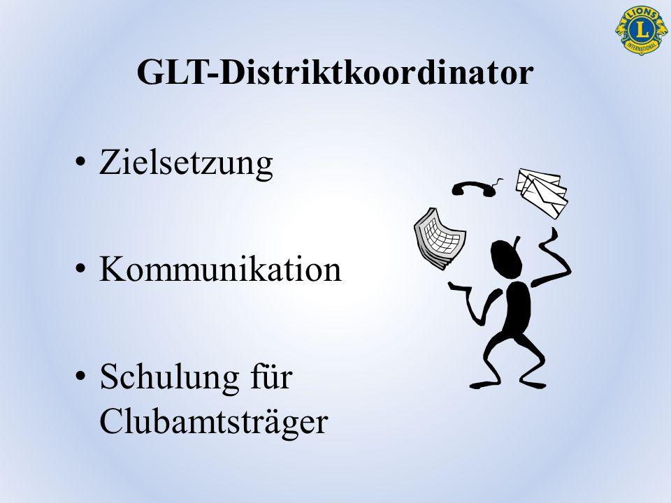 GLT-Distriktkoordinator Zielsetzung Kommunikation Schulung für Clubamtsträger