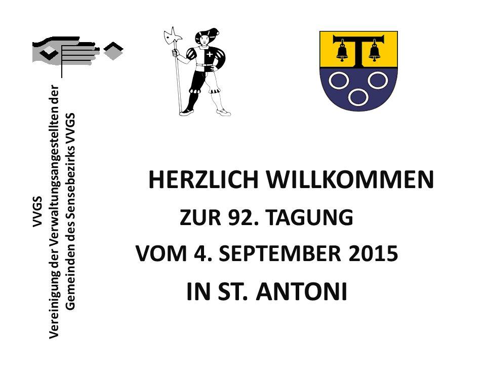 HERZLICH WILLKOMMEN ZUR 92. TAGUNG VOM 4. SEPTEMBER 2015 IN ST. ANTONI
