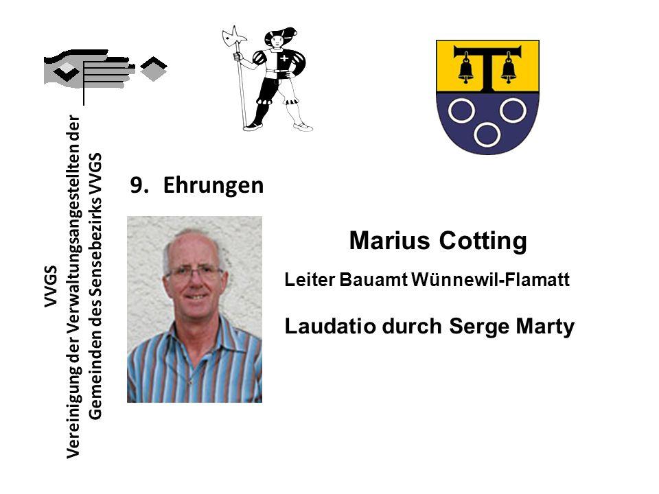 9. Ehrungen Marius Cotting Leiter Bauamt Wünnewil-Flamatt Laudatio durch Serge Marty