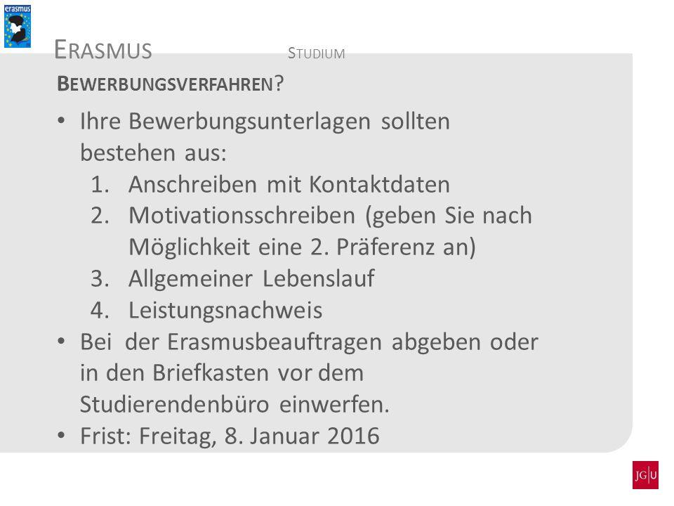 A BTEILUNG I NTERNATIONALES E RASMUS -P RAKTIKUM Länge der Praktikumsförderung: mind.