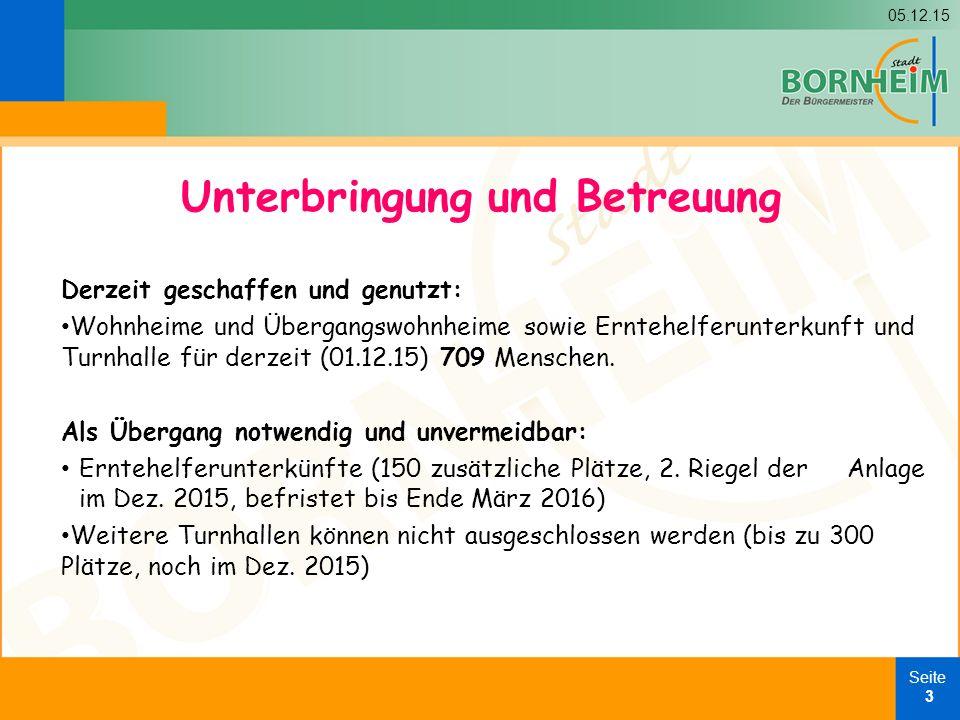 05.12.15 Seite 4 In Kürze: Weitere Übergangswohnheime in Brenig (32), Kardorf (40), Hersel (?), Hemmerich (22), Widdig (22) insges.