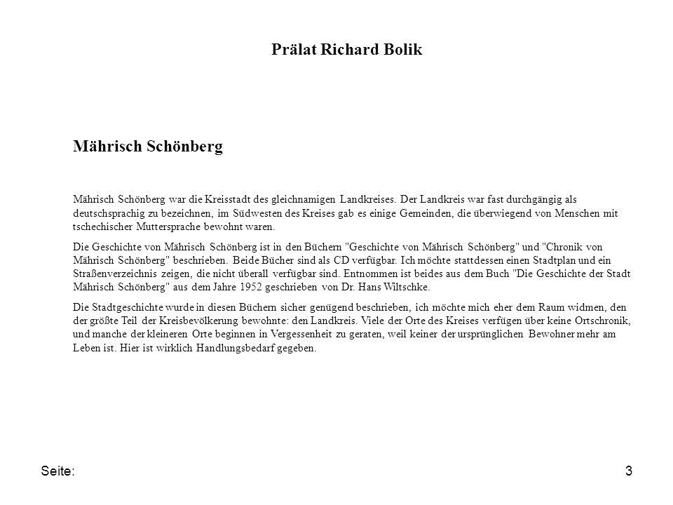 Seite:3 Prälat Richard Bolik Mährisch Schönberg Mährisch Schönberg war die Kreisstadt des gleichnamigen Landkreises. Der Landkreis war fast durchgängi