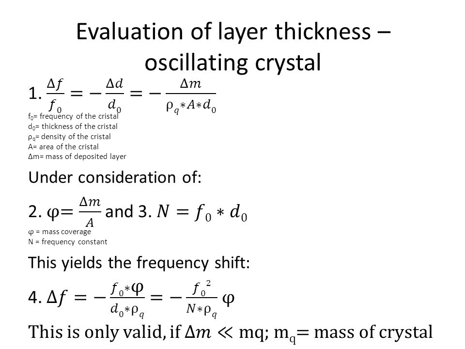Evaluation of layer thickness – oscillating crystal