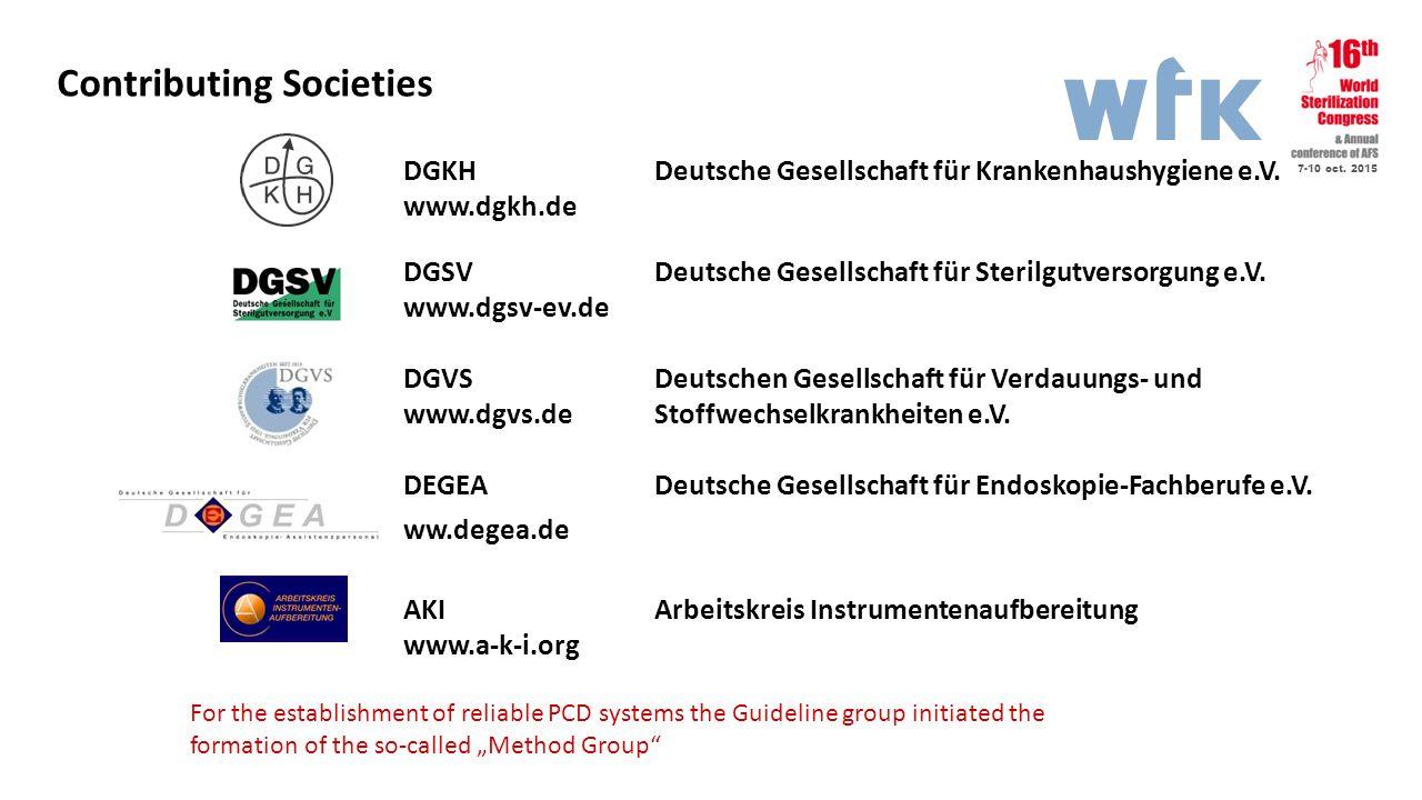 7-10 oct. 2015 Contributing Societies DGKH Deutsche Gesellschaft für Krankenhaushygiene e.V. www.dgkh.de DGSV Deutsche Gesellschaft für Sterilgutverso