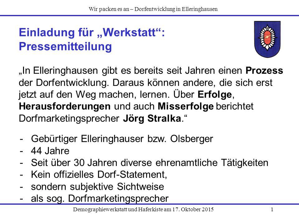 """Demographiewerkstatt und Haferkiste am 17. Oktober 20151 Einladung für """"Werkstatt"""": Pressemitteilung """"In Elleringhausen gibt es bereits seit Jahren ei"""
