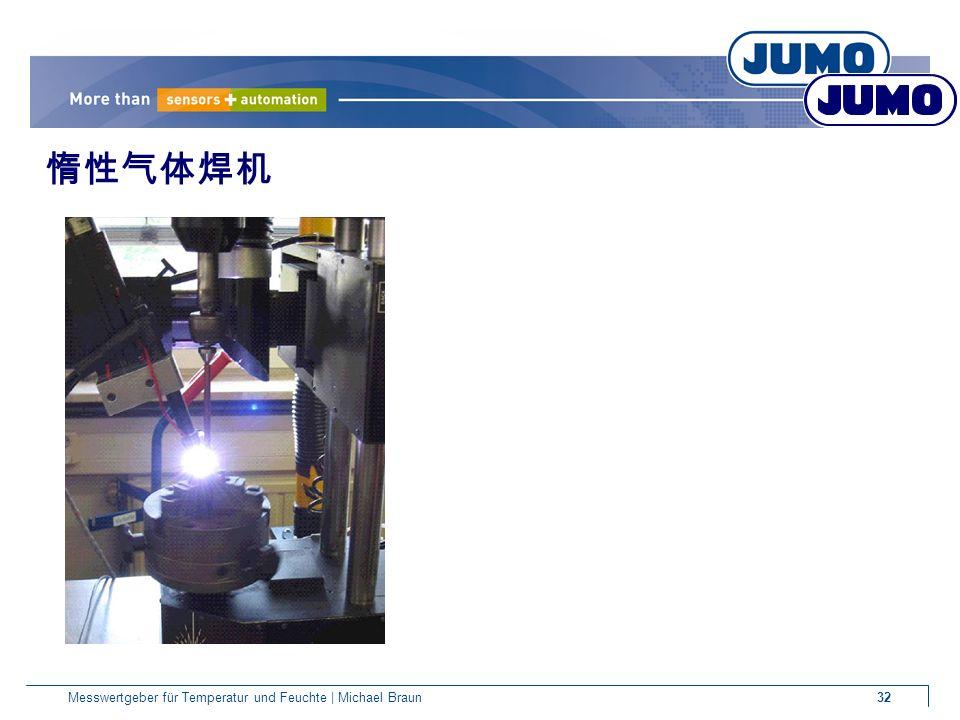 32Messwertgeber für Temperatur und Feuchte | Michael Braun 惰性气体焊机