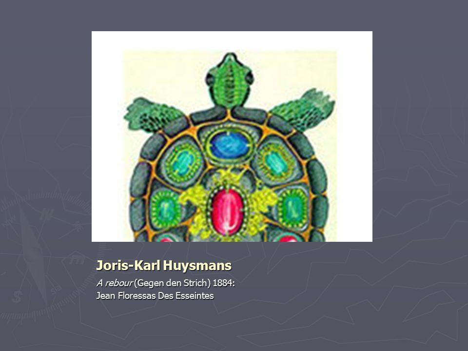 Joris-Karl Huysmans: Gegen den Strich [A rebour 1884].