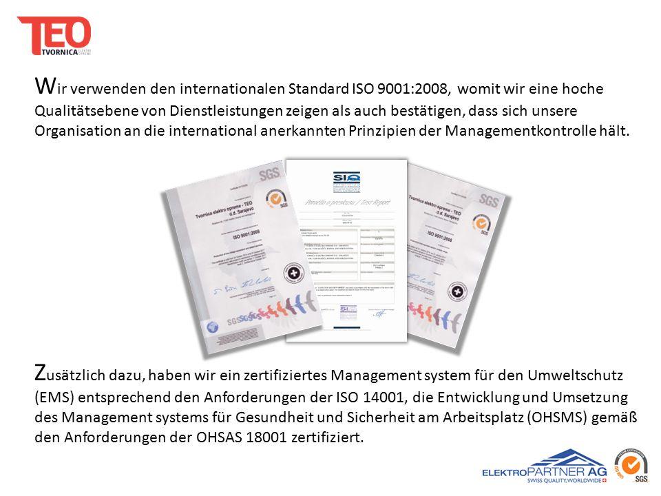 Z usätzlich dazu, haben wir ein zertifiziertes Management system für den Umweltschutz (EMS) entsprechend den Anforderungen der ISO 14001, die Entwicklung und Umsetzung des Management systems für Gesundheit und Sicherheit am Arbeitsplatz (OHSMS) gemäß den Anforderungen der OHSAS 18001 zertifiziert.
