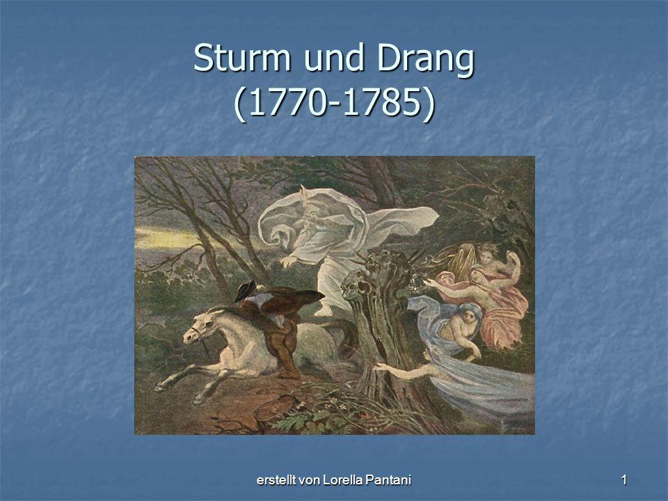 erstellt von Lorella Pantani1 Sturm und Drang (1770-1785)