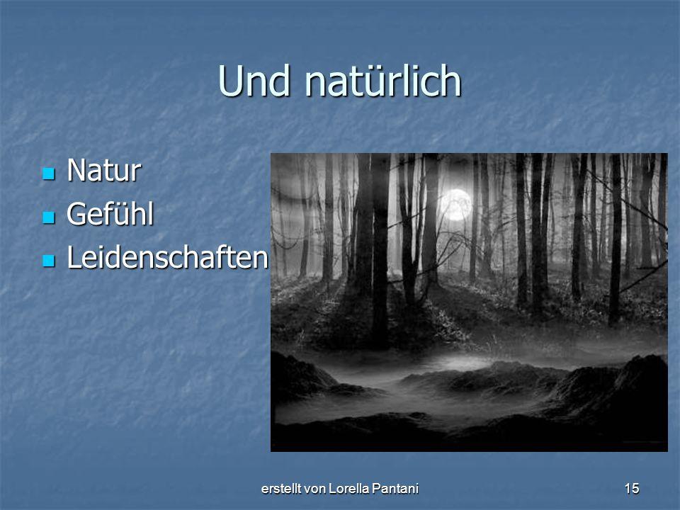 erstellt von Lorella Pantani15 Und natürlich Natur Natur Gefühl Gefühl Leidenschaften Leidenschaften