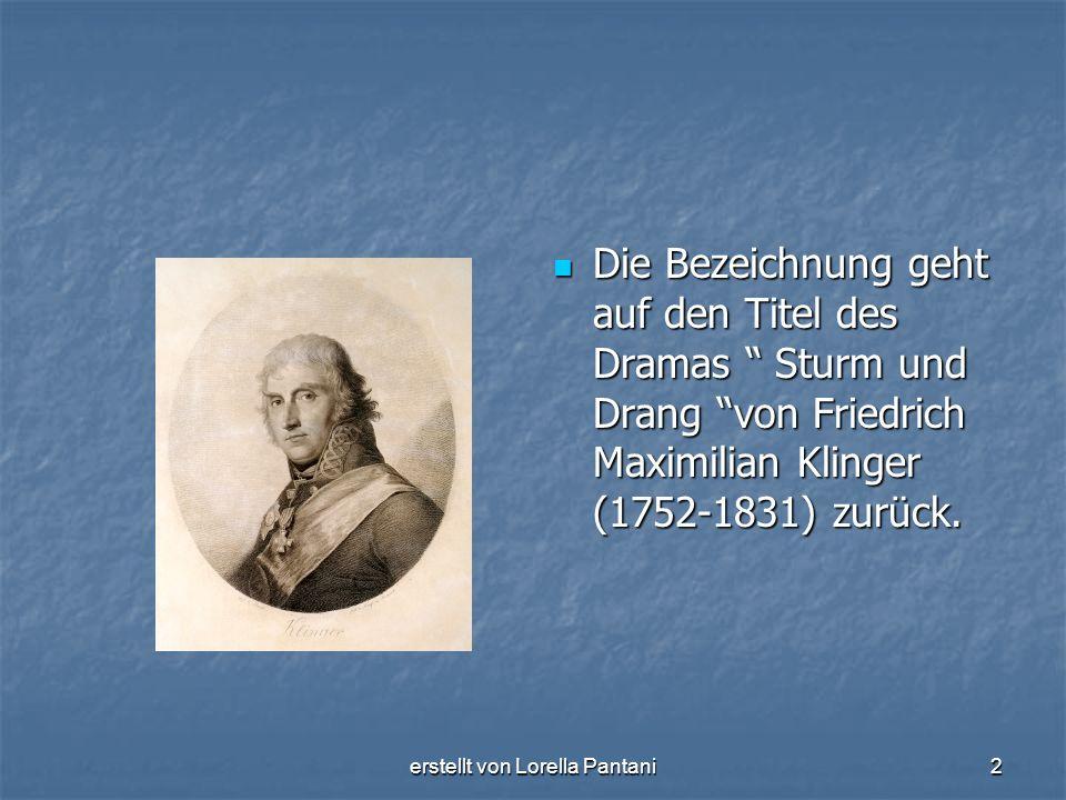 """erstellt von Lorella Pantani2 Die Bezeichnung geht auf den Titel des Dramas """" Sturm und Drang """"von Friedrich Maximilian Klinger (1752-1831) zurück. Di"""