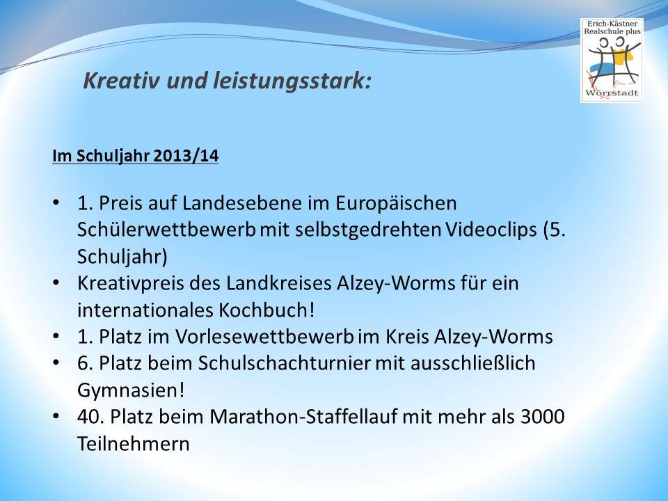 Im Schuljahr 2013/14 1. Preis auf Landesebene im Europäischen Schülerwettbewerb mit selbstgedrehten Videoclips (5. Schuljahr) Kreativpreis des Landkre