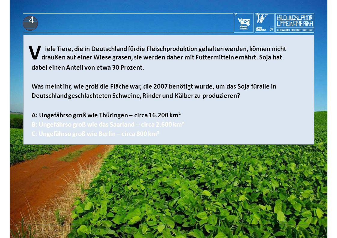 KUHFRISST REGENWALD 3 E Deutschland, sondern wird aus anderen Ländern importiert.