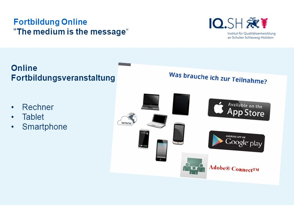 The medium is the message Online Fortbildungsveranstaltung Rechner Tablet Smartphone
