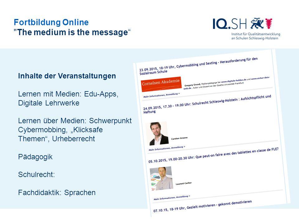 Fortbildung Online The medium is the message Zahlen 120 Veranstaltungen im Jahr 5000 Teilnehmer/Innen Kooperation mit den Landesinstitut für Saarland und Rheinland-Pfalz (e) Portfolio / Teilnahme/ Zertifikate