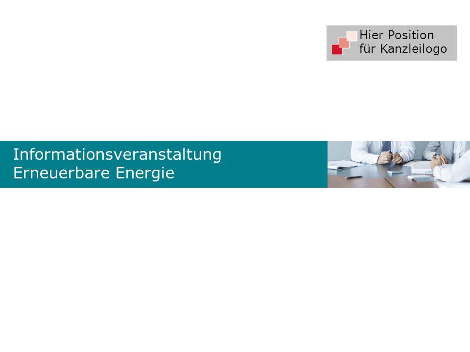 Hier Position für Kanzleilogo Informationsveranstaltung Erneuerbare Energie