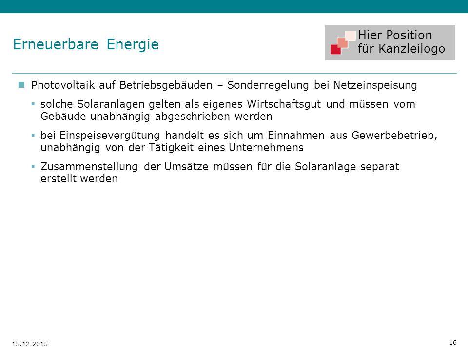 Hier Position für Kanzleilogo Photovoltaik auf Betriebsgebäuden – Sonderregelung bei Netzeinspeisung  solche Solaranlagen gelten als eigenes Wirtscha