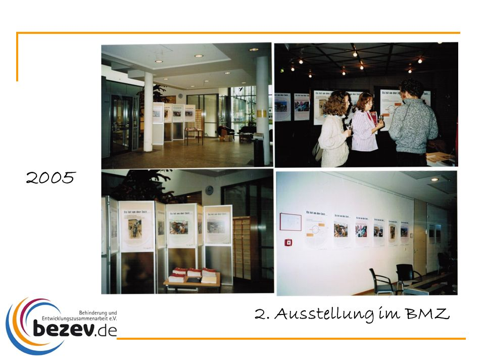 2. Ausstellung im BMZ 2005