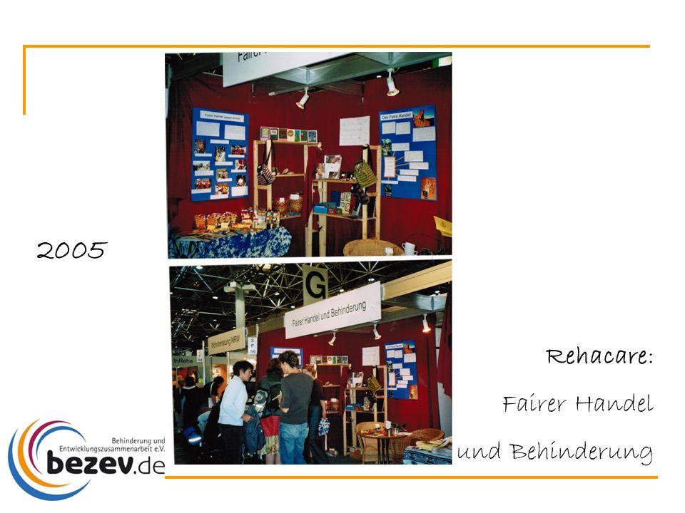 2005 Rehacare: Fairer Handel und Behinderung