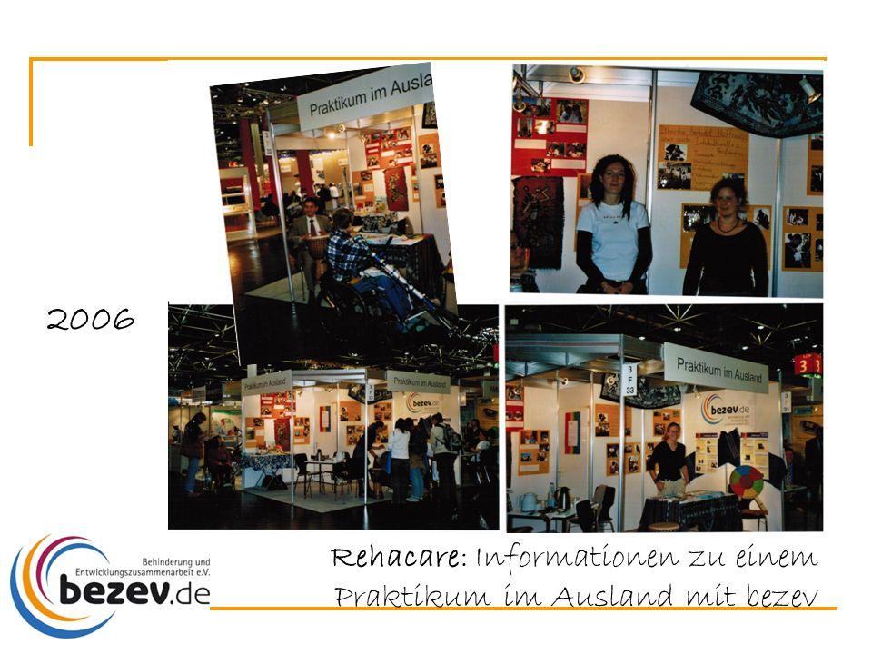 Rehacare: Informationen zu einem Praktikum im Ausland mit bezev 2006
