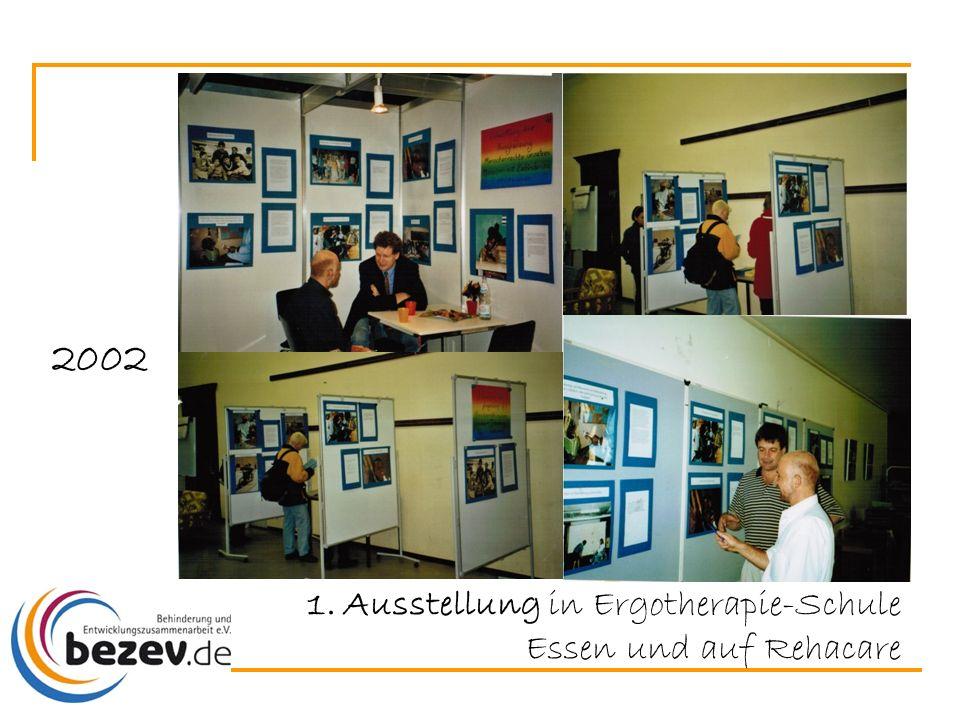 2002 1.Ausstellung in Ergotherapie-Schule Essen und auf Rehacare