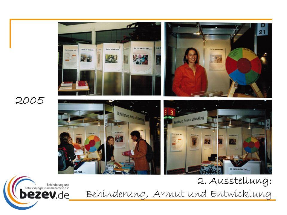 2005 2. Ausstellung: Behinderung, Armut und Entwicklung