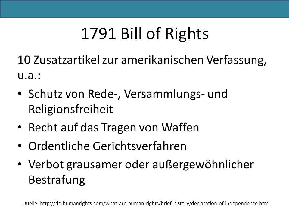 10 Zusatzartikel zur amerikanischen Verfassung, u.a.: Schutz von Rede-, Versammlungs- und Religionsfreiheit Recht auf das Tragen von Waffen Ordentlich