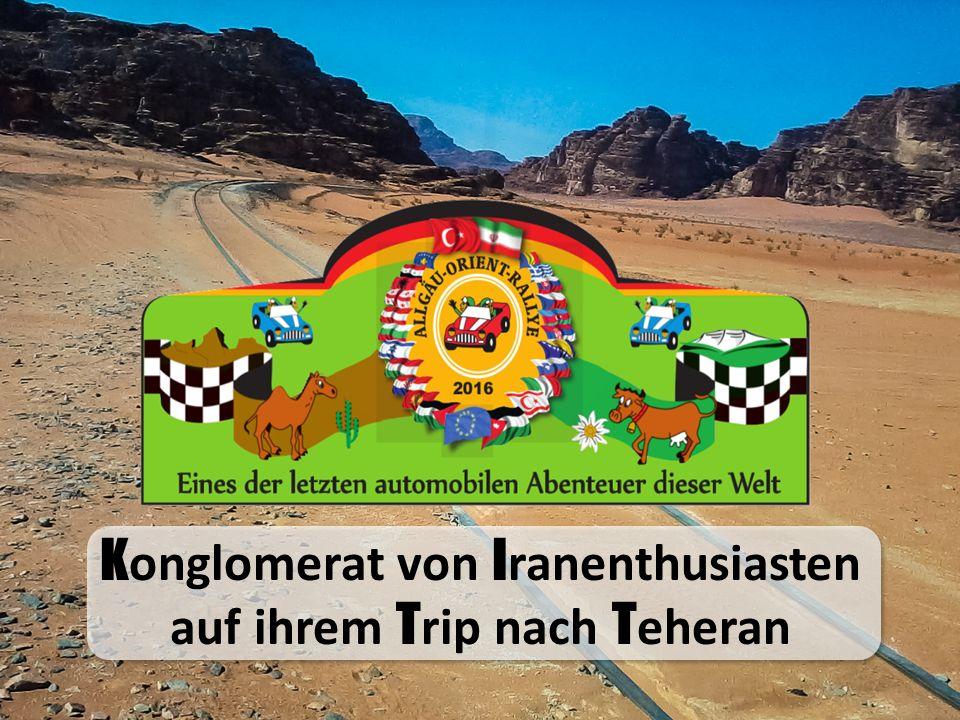 Ein Abenteuer Die Allgäu-Orient-Rallye ist eine abenteuerliche Wettfahrt von Oberstaufen im Allgäu nach Teheran im Iran.