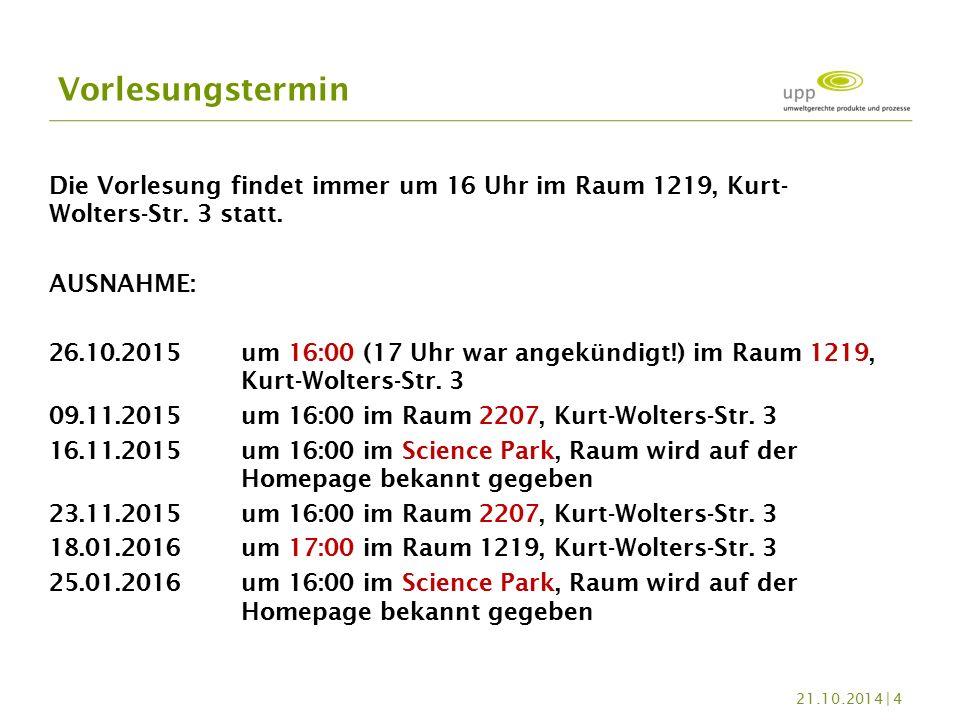 Die Vorlesung findet immer um 16 Uhr im Raum 1219, Kurt- Wolters-Str.