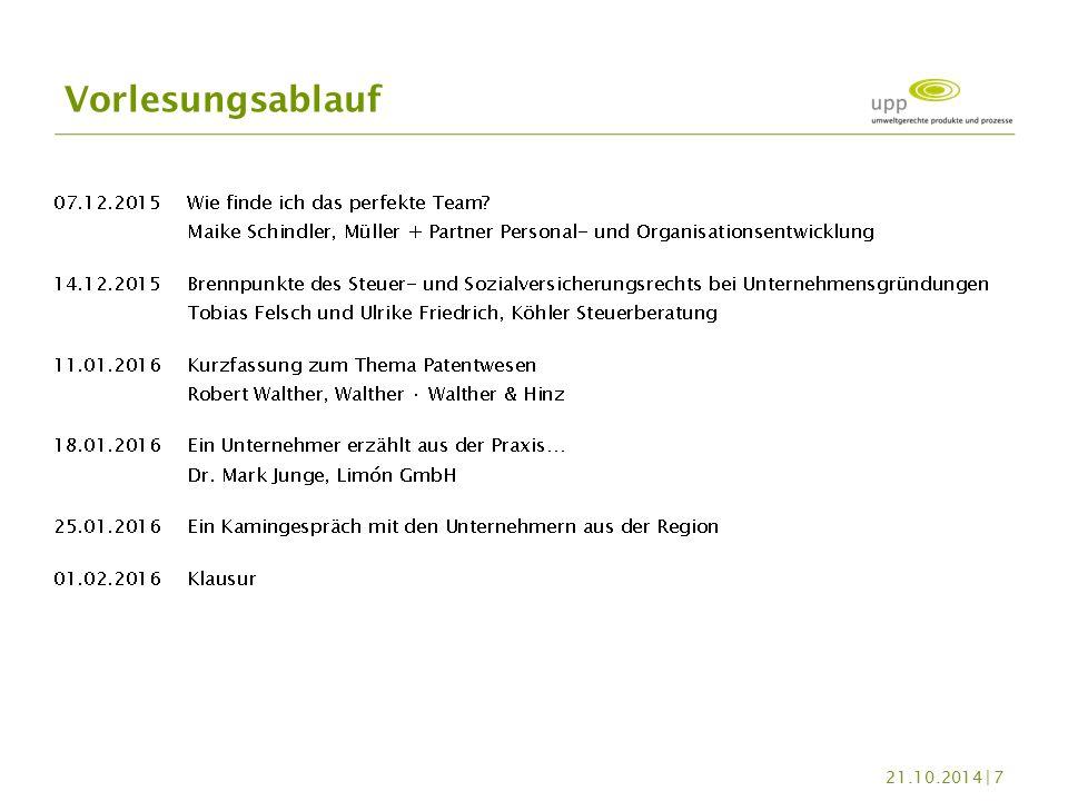 Klausur (90 min.) Anwesenheitspflicht Leistungsnachweise 21.10.2014 | 8