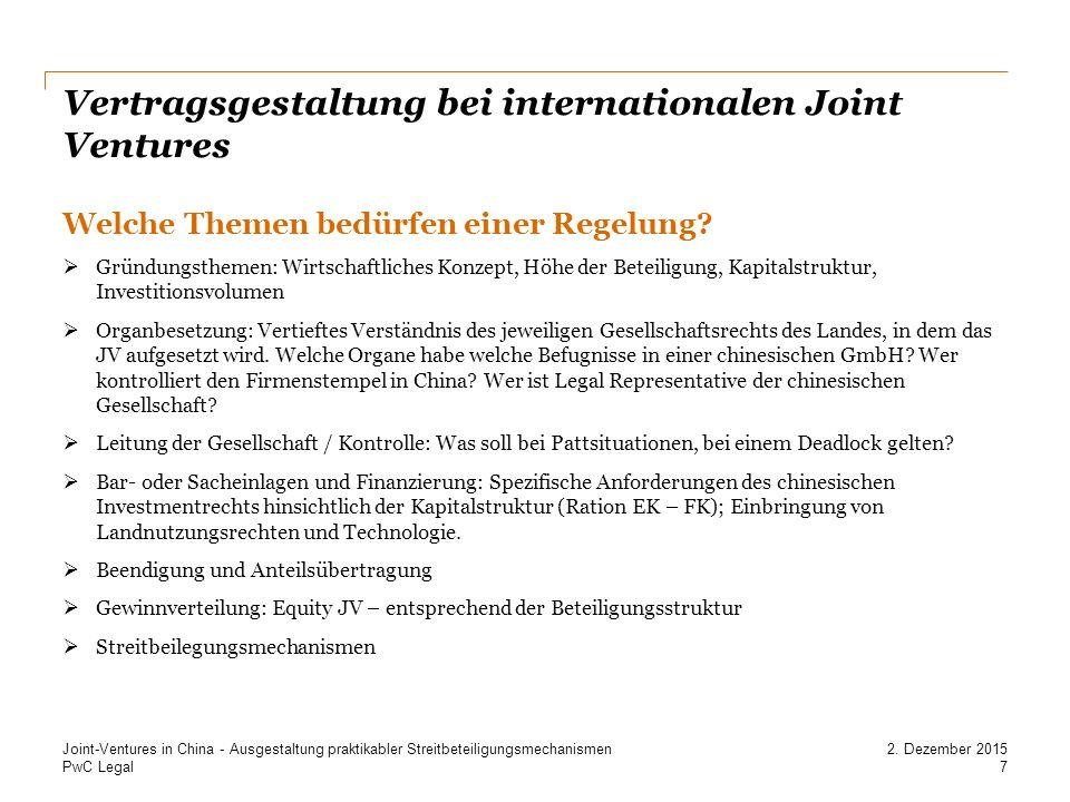 PwC Legal Vertragsgestaltung bei internationalen Joint Ventures Welche Themen bedürfen einer Regelung.