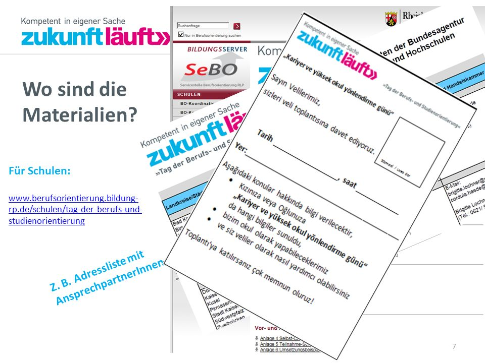 Wo sind die Materialien? Für Schulen: www.berufsorientierung.bildung- rp.de/schulen/tag-der-berufs-und- studienorientierung 7 Z. B. Adressliste mit An