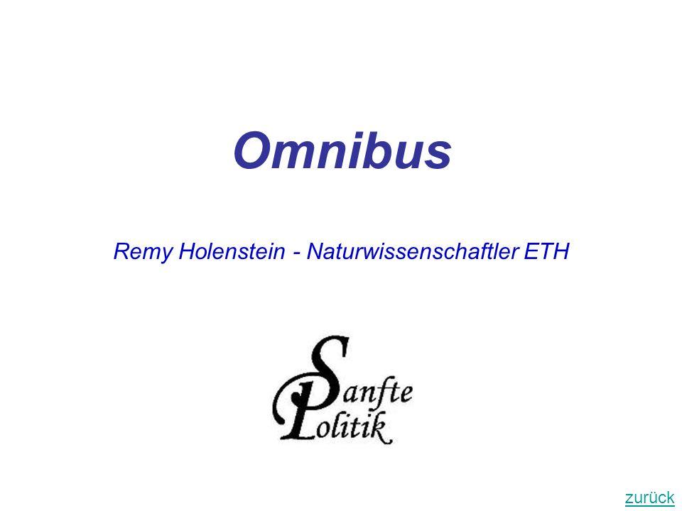 Omnibus Remy Holenstein - Naturwissenschaftler ETH zurück