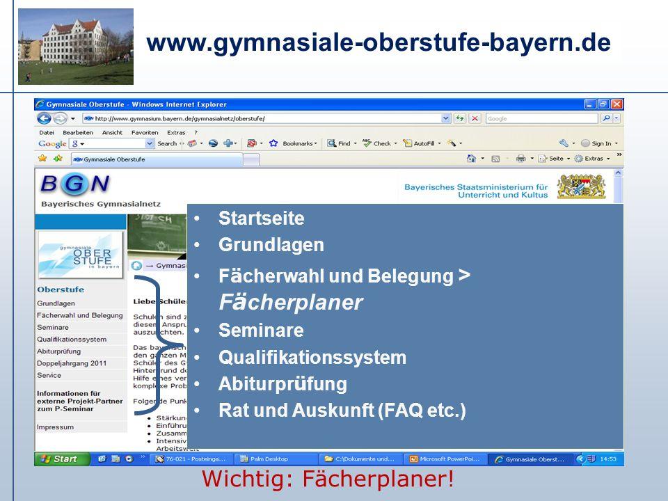 www.gymnasiale-oberstufe-bayern.de Startseite Grundlagen F ä cherwahl und Belegung > F ä cherplaner Seminare Qualifikationssystem Abiturpr ü fung Rat