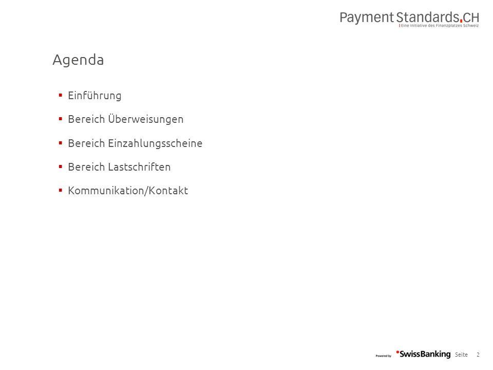Seite Agenda 2  Einführung  Bereich Überweisungen  Bereich Einzahlungsscheine  Bereich Lastschriften  Kommunikation/Kontakt